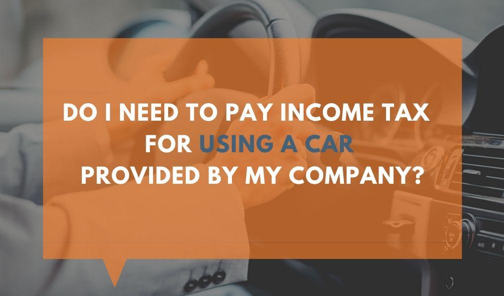 company car benefit income tax filing malaysia