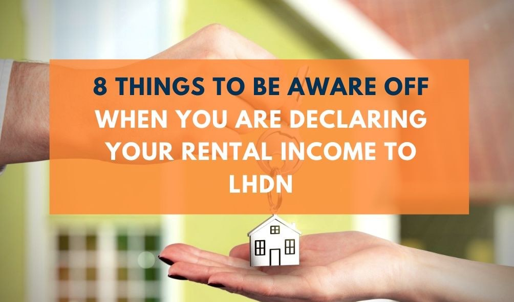 handing over keys to rent tenant. Image text contains: 8 Things to Be Aware off When You Are Declaring Your Rental Income to LHDN